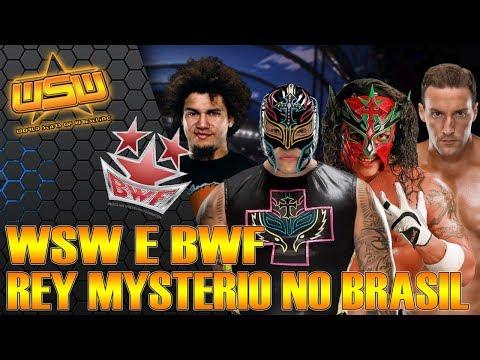 BWF e WSW - Rey Mysterio no Brasil! [Horário / Local / Preço]