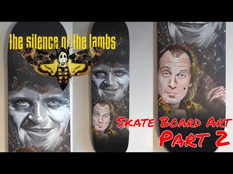 Custom Skateboard Painting | Silence Of The Lambs Fan Art 'Buffalo Bill' | Part 2