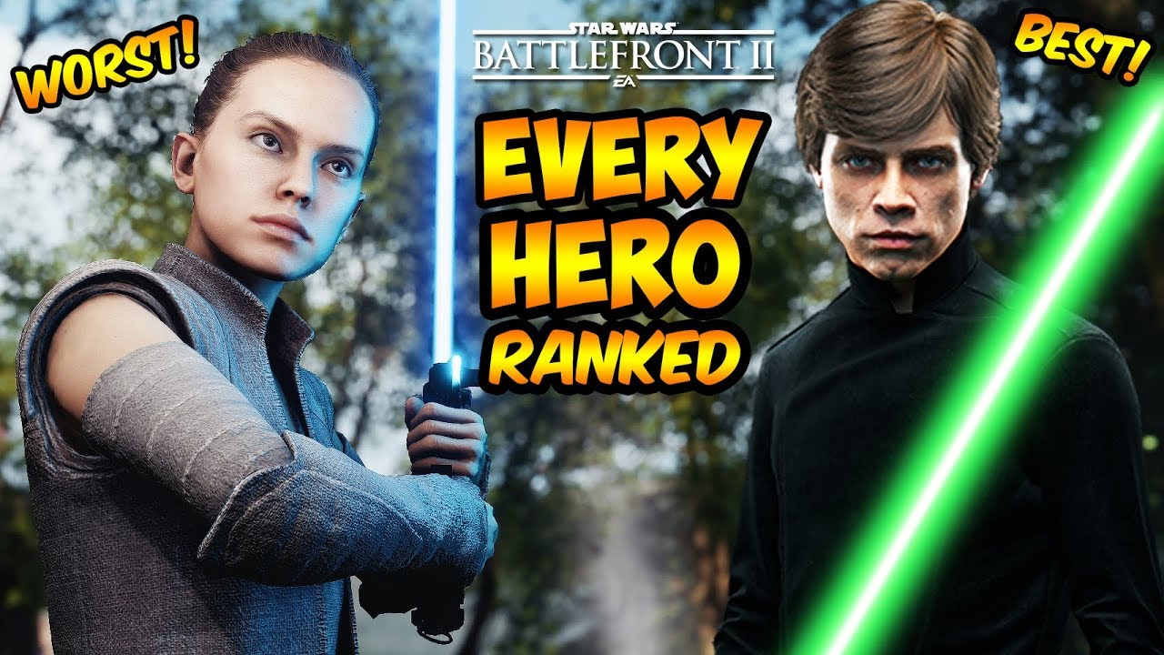 Star Wars Battlefront 2 Every Hero Ranked From Worst To Best Battlefront Ii Youtube