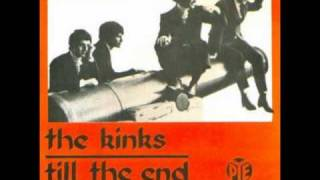 the kinks Till The End Of The Day