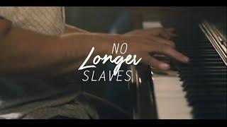 No Longer Slaves (acoustic)