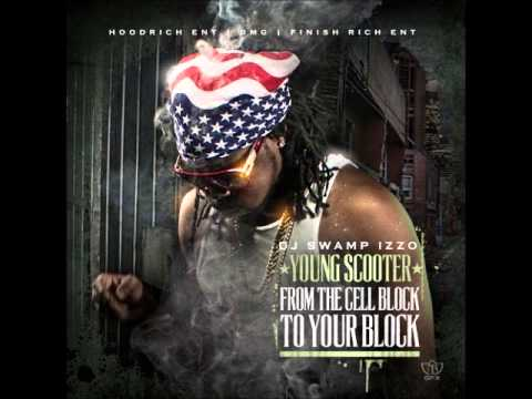 Young Scooter - Street Tides ft YG | From The Cell Block To Your Block
