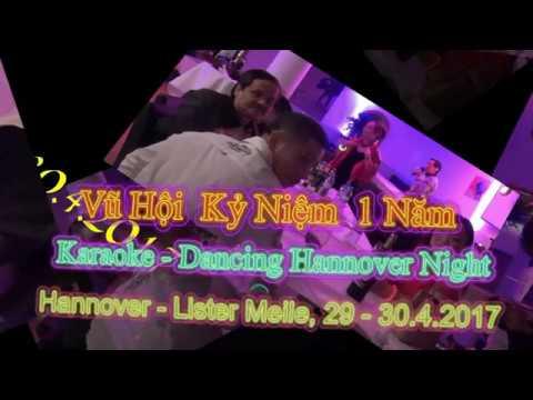 Vũ Hội Kỷ Niệm 1 Năm Karaoke & Dancing Night - Hannover - Lister Meile, 29 - 30.4.2017.