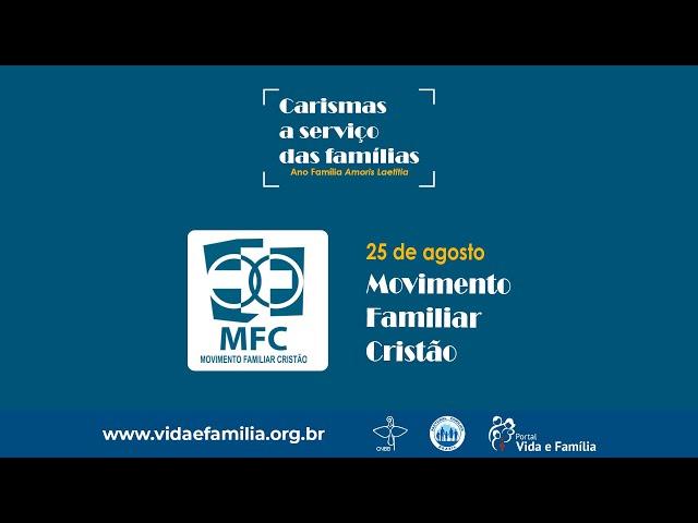 Carismas a serviço das Famílias - MFC