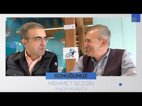 Dijital CEO ile Teknoloji Sohbetleri - Mehmet Sezgin /myGini #15