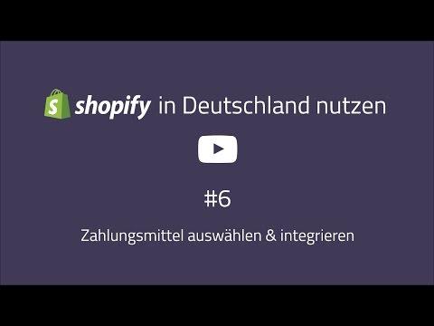 Shopify Deutschland Guide #6: Zahlunsgmittel wie Kreditkarte, Rechnung etc. [VIDEO]