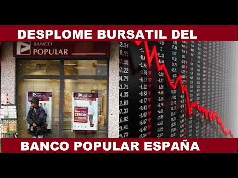 BANCO POPULAR DE ESPAÑA SE DESPLOMA EN LA BOLSA Y ES ADQUIRIDO POR SANTANDER
