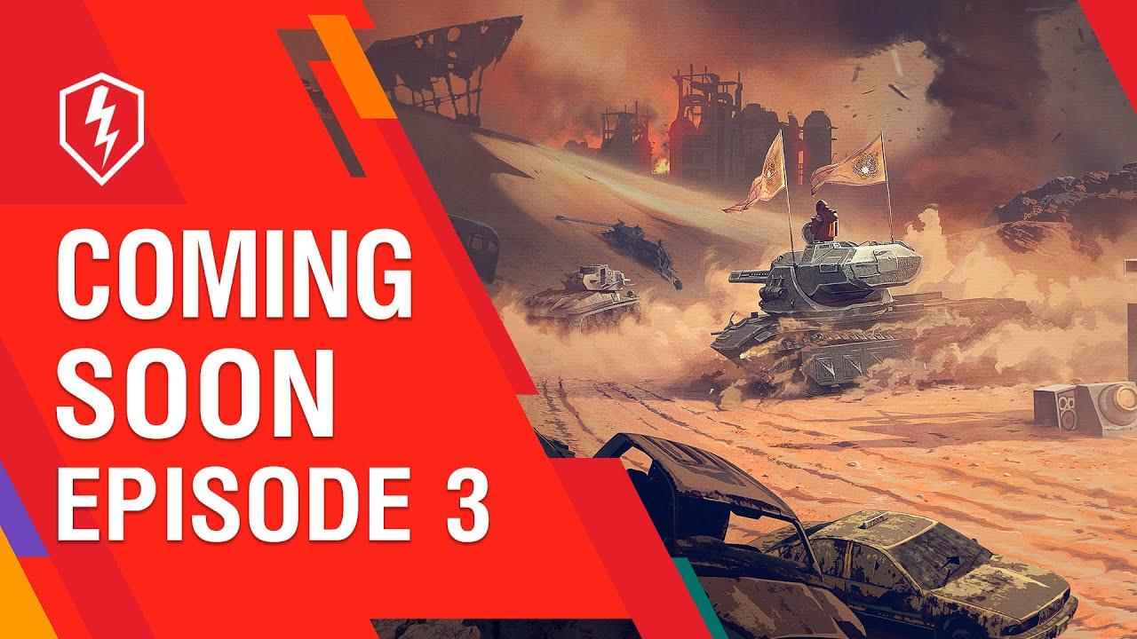 WoT Blitz. Coming Soon! Episode 3