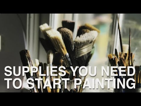 Supplies You Need To Start Painting