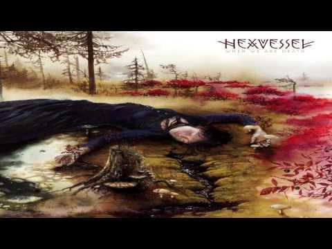 Hexvessel - When We Are Death FULL ALBUM 2016