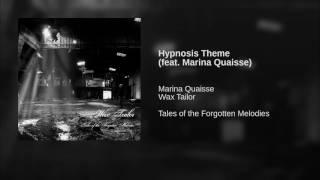 Hypnosis Theme (feat. Marina Quaisse)