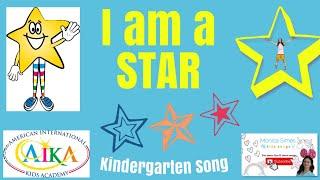 I Am A Star Kids Songs. Kindergarten Songs. AIKA Preschool. İngilizce Çocuk Şarkıları. Monica Simes