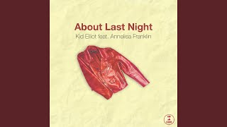 Play About Last Night (feat. Annelisa Franklin)