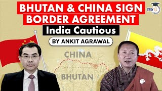 Bhutan China sign MoU for three step roadmap to solve Border dispute - What is India's stand? UPSC