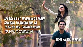 Tenu Na Bol Pawaan | Manga Yahi Duawa Main | Lyrics Song | I Like Music.mp4