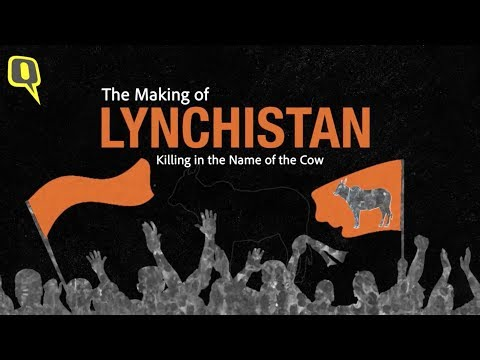 The Making of Lynchistan: Inside India's Deadly 'Gau Raksha' Network | Documentary by The Quint