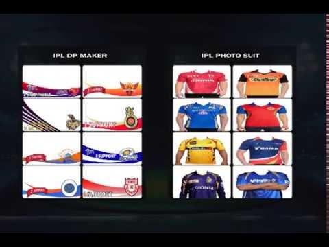 IPL Photo Editing,IPL Photo Suit,IPL DP Maker,IPL 2019 Photo Editor App