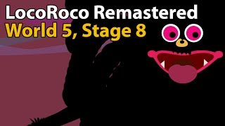 LocoRoco Remastered (PS4) - World 5, Stage 8