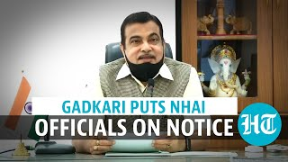 'It's a shame': Watch Nitin Gadkari lash out at non-performing NHAI officials