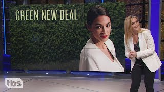 Green New Deal | February 13, 2019 Act 1 | Full Frontal on TBS