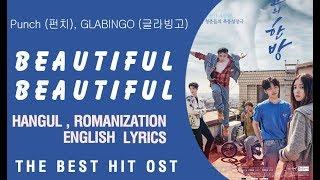Beautiful Beautiful Lyrics-Punch (펀치), GLABINGO (글라빙고) The Best Hit OST Part 1
