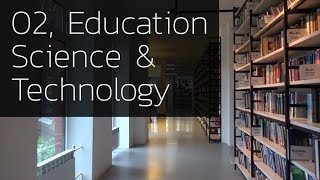 02, Education, Science & Technology