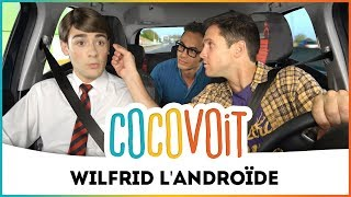 Cocovoit - Wilfrid l'Androïde