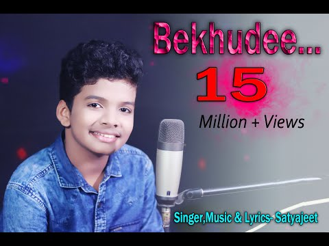 Bekhudee / Satyajeet / New Composed Song