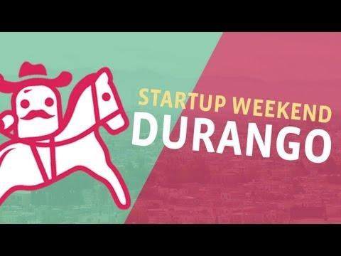Lo que es un Startup Weekend.  Nuestra experiencia en Durango