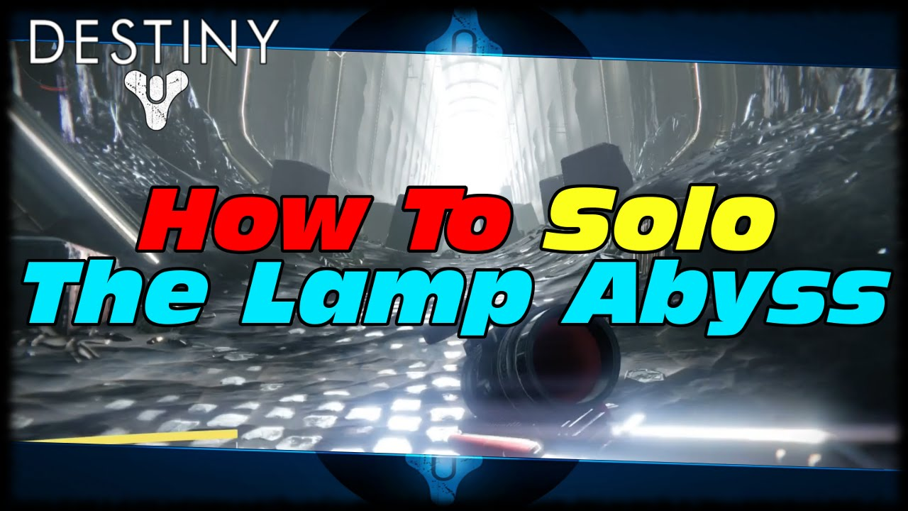 Destiny how many lamps are in crotas end - Destiny How To Solo The Lamp Abyss First Section Of Crota S End Raid Destiny Lamp Cannon