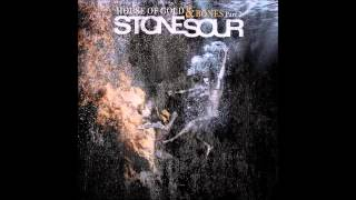 Stone Sour The House Of Gold And Bones