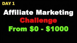 (Day 1) From $0 to $1000 Per Day Clickbank Affiliate Marketing Challenge Journey