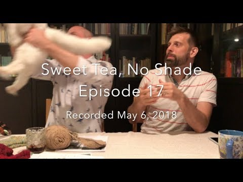 Sweet Tea, No Shade Ep.17