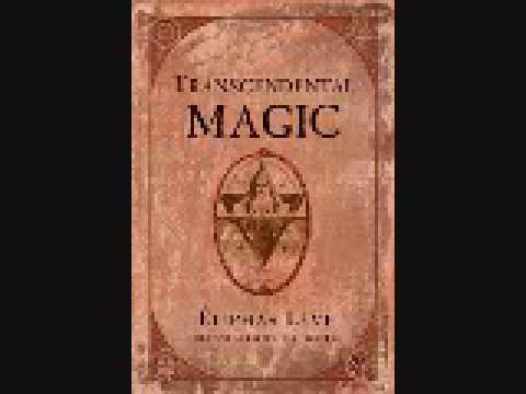 The CANDIDATE  - Transcendental Magic -  Eliphas Levi
