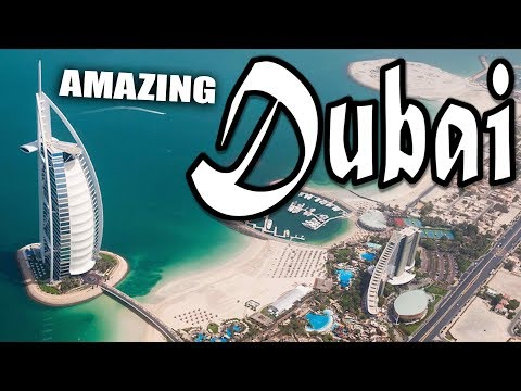 Dubai Amazing Place in the World