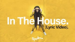 SPELIM - In the house (Pré-mix / Lyric Video)