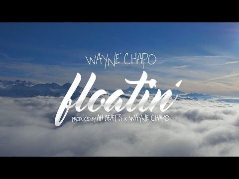 Wayne Chapo - Floatin' (Official Audio)