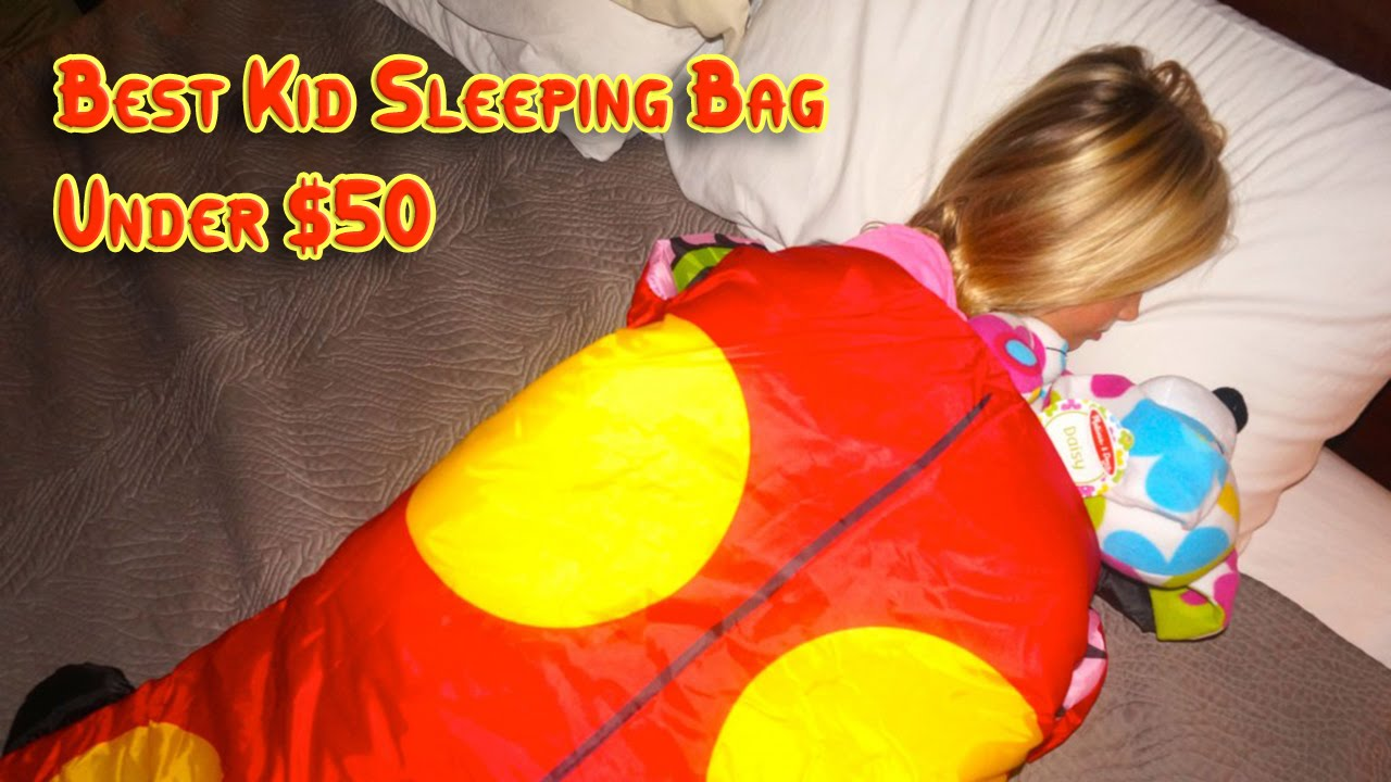 Best Kid Sleeping Bag Under 50