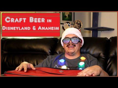 CRAFT BEER IN DISNEYLAND & ANAHEIM!