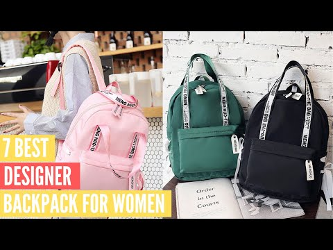 7 Best Designer Backpacks For Women | Best Backpacks Review