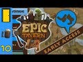 Epic Tavern - Part 10: Getting Clean. Let's Play Epic Tavern Early Access
