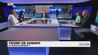 Donald Trump: le président qui divise l'Europe?