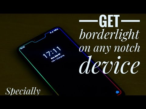 [English]Border light on any notch device | Poco F1 | One plus 6t |  Exclusive