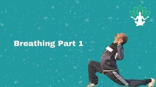 2 Breathing Part 1