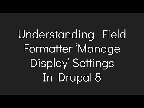 Understanding  Field Formatter 'Manage Display' Settings  In Drupal 8 thumbnail