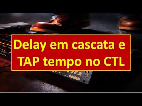 Boss GT-100 - Delays U2 e TAP Tempo no CTL