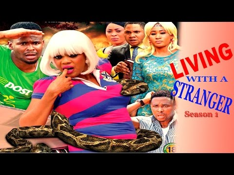 Living with A Stranger  season 1    - 2016 Latest Nigerian Nollywood movie