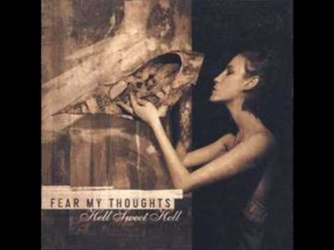 Fear My Thoughts - Sweetest Hell