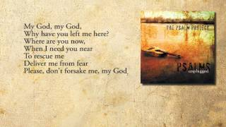 My God, My God, Why (Psalm 22) - The Psalm Project