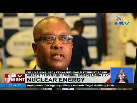 Kenya screening 10 potential sites for Nuclear energy plants